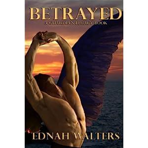 Betrayed: A Guardian Legacy Book