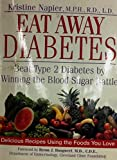 img - for Eat Away Diabetes by Napier Kristine M. (2002-07-01) Hardcover book / textbook / text book
