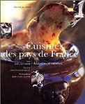 CUISINES DES PAYS DE FRANCE  : HISTOI...