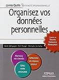 Organisez vos données personnelles: L'essentiel du Personal Knowledge Management...