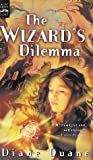 The Wizard's Dilemma (Young Wizards)