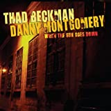 When the Sun Goes Down Thad Beckman