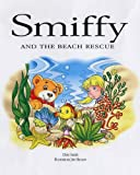 Smiffy and the Beach Rescue (057203086X) by Smith, Chris