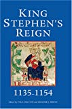 img - for King Stephen's Reign (1135-1154) book / textbook / text book