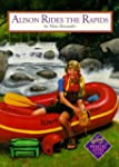 Alison Rides the Rapids (Magic Attic...