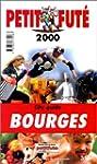 Bourges 2000, le Petit Fute (Reserve...