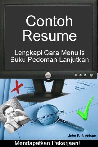 Contoh Resume, Lengkapi Cara Menulis Buku Pedoman Lanjutkan (Indonesian Edition)