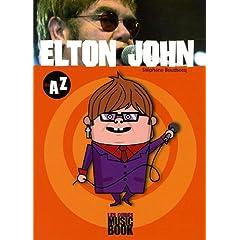 Elton John : De A à Z (Biographie)