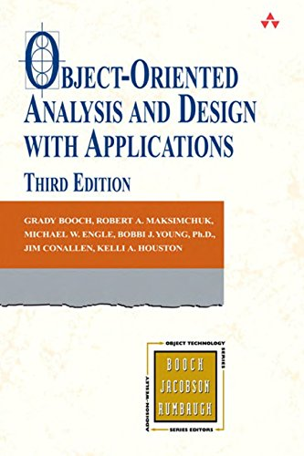 Object-Oriented Analysis and Design with Applications (3rd Edition), by Grady Booch