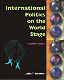 Mp Intrnl Politics with Power Web, 8/e (0072461047) by John T. Rourke