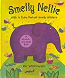 img - for Smelly Nellie: A Scratch-and-sniff Book book / textbook / text book