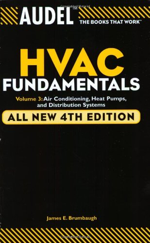 Audel HVAC Fundamentals: Volume 3: Air Conditioning, Heat...