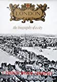 London: The Biography of a City (0582107962) by Christopher Hibbert
