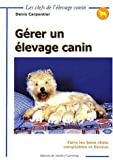 Grer un levage canin. Faire les bons choix comptables et fiscaux