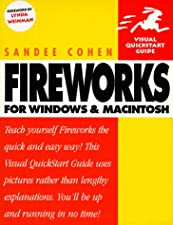 Fireworks 4 for Windows and Macintosh by Sandee Cohen