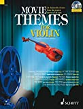 Image de Movie Themes for Violin: 12 unvergessliche Melodien aus den größten Filmen aller Zeiten. Violine. Ausgabe mit CD.: 12 Memorable Themes from the ...