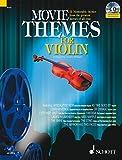Image de Movie Themes for Violin: 12 unvergessliche Melodien aus den größten Filmen aller Zeiten. Violine.