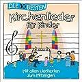 Die 30 besten Kirchenlieder f�r Kinder