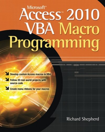 Microsoft Access 2010 VBA Macro Programming (Vba Programming 2010 compare prices)