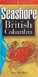 Seashore of British Columbia (155105163X) by Sheldon, Ian