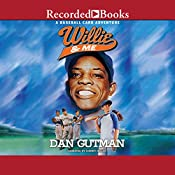 Willie & Me: A Baseball Card Adventure | Dan Gutman