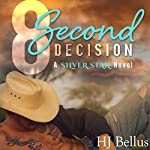 8 Second Decision: A Silver Star Ranch Novel | HJ Bellus