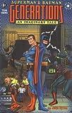 Superman/Batman: Generations (Elseworlds)