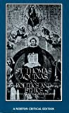 St. Thomas Aquinas on Politics and Ethics (A Norton Critical Edition)