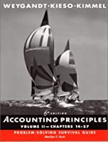 Accounting Principles Chapters 14-27 Problem-Solving Survival Guide by Weygandt