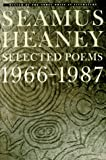 Selected Poems 1966-1987 (0374522804) by Heaney, Seamus