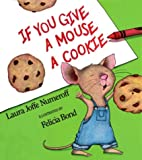 If You Give a Mouse a Cookie (Picture Lions)