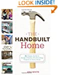 The Handbuilt Home: 34 Simple Stylish...