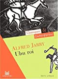 echange, troc Alfred Jarry, Jocelyne Hubert - Ubu roi