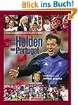 Die wahren Helden von Portugal: Fussb...