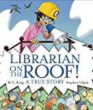 img - for Librarian on the Roof! A True Story book / textbook / text book