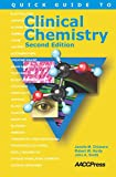 img - for Quick Guide to Clinical Chemistry, Second Edition book / textbook / text book