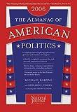 The Almanac of American Politics, 2006 (0892341122) by Barone, Michael
