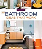img - for New Bathroom Ideas that Work (Taunton's Ideas That Work) book / textbook / text book
