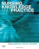Nursing Knowledge and Practice: Foundations for Decision Making, 3e