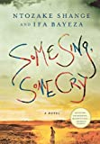 (SOME SING, SOME CRY)Some Sing, Some Cry by Shange, Ntozake(Author)Hardcover{Some Sing, Some Cry}on 14 Sep 2010