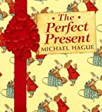 The Perfect Present (0688108806) by Hague, Michael