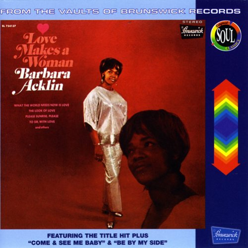 Barbara Acklin - Love Makes a Woman - Zortam Music