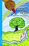 La gaviota de oro (Spanish Edition)
