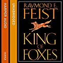 King of Foxes: Conclave of Shadows, Book 2 (       UNABRIDGED) by Raymond E. Feist Narrated by Peter Joyce