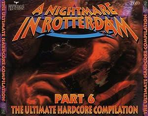A Nightmare in Rotterdam