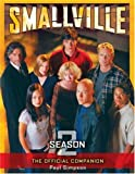 Smallville: The Official Companion Season 2 (1840239476) by Simpson, Paul