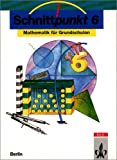img - for Schnittpunkt, Ausgabe Berlin, Klasse 6 book / textbook / text book