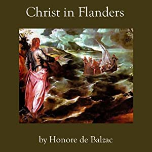 Christ in Flanders | [Honore de Balzac]