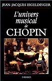 echange, troc Jean-Jacques Eigeldinger - L'univers musical de Chopin