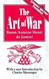 The Art Of War (1853672491) by Antoine De Jomini